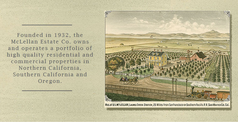 McLellan Estate Co. History