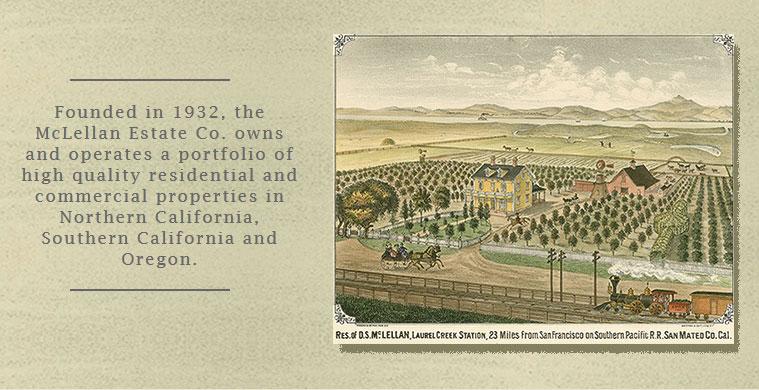 McLellan Estate Co. History